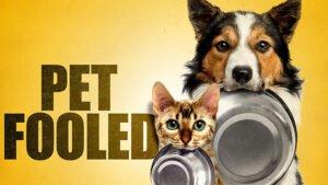 Dog Movie on Netflix - Pet Fooled (2016)